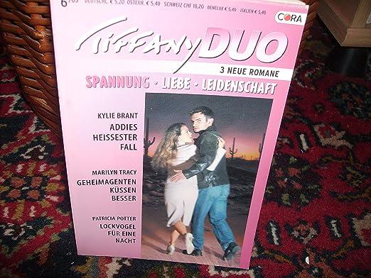 Tiffany DUO: Addies heißester Fall. Geheimagenten küssen besser. Lockvogel für eine Nacht.