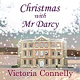 Christmas with Mr Darcy: Austen Addicts, Volume 4