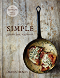 SIMPLE: effortless food, big flavours (English Edition)