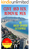 Clive and Ken, Removal Men: An Anglo-Spanish Enterprise
