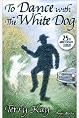 To Dance with the White Dog Kindle Edition