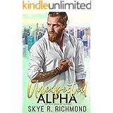 Unexpected Alpha: A Non-Shifter Mpreg Romance (Billionaire Alphas Book 5)