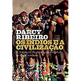 Os índios e a civilização (Darcy Ribeiro)