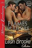 Flames of Desire [Desire, Oklahoma 10] (Siren Publishing Menage Everlasting)