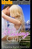 Kissing Carly (Kiss a Cowboy Series Book Three)