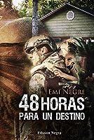 48 Horas Para Un