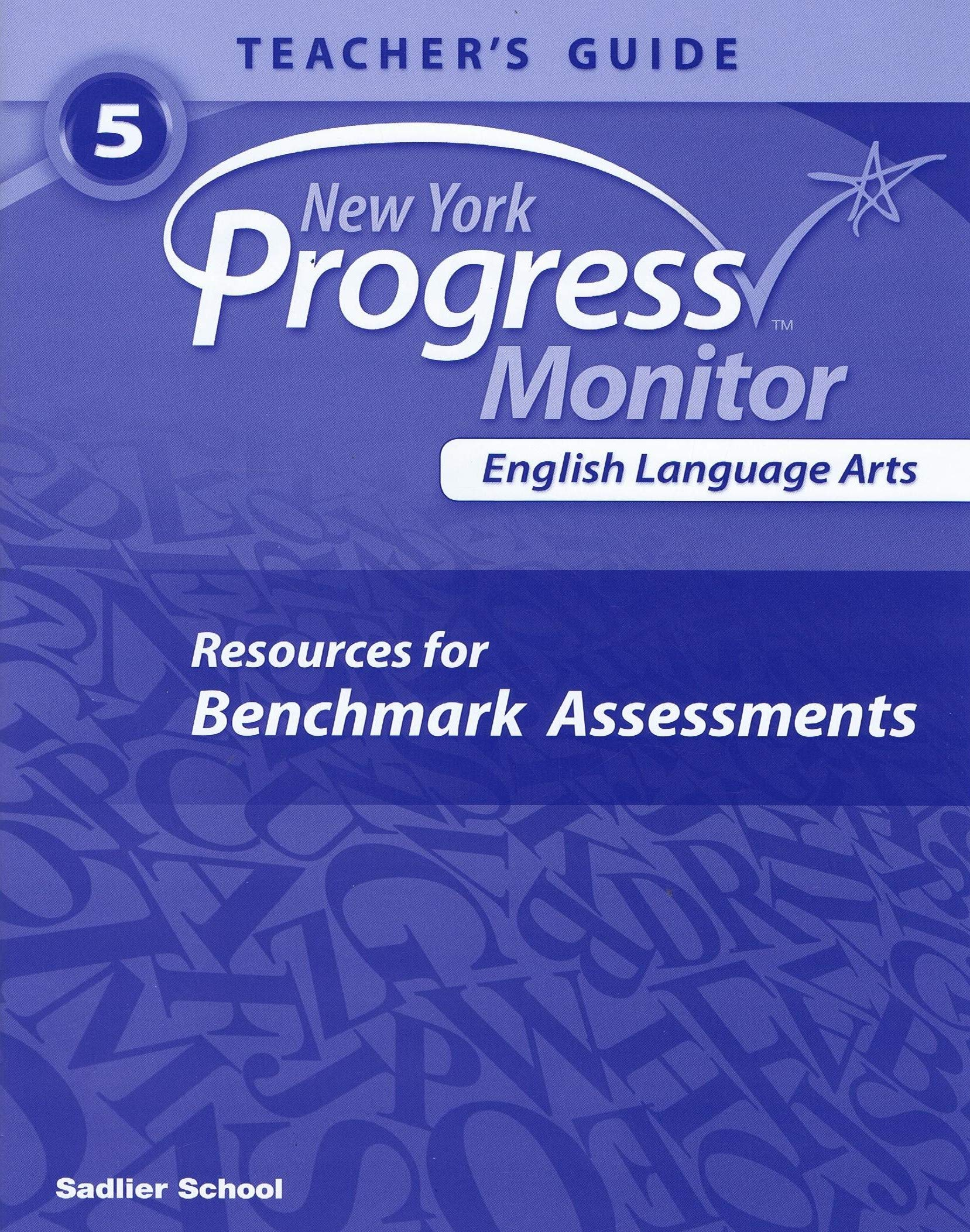 New York Progress Monitor English Language Arts resources for Benchmark Assessments Teacher's Guide 5 pdf