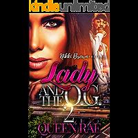 Lady & The O.G. 2