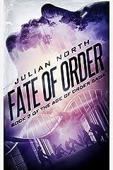 Fate of Order (Highborn Academy Saga Book 3) Kindle Edition