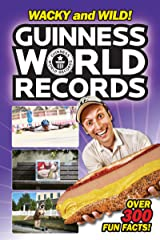 Guinness World Records: Wacky and Wild! Kindle Edition