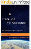 Prelude to Ascension (The Assemblies of the Living Book 1)