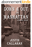 Down & Out in Manhattan: A Financial Thriller & Wall Street Suspense Novel (English Edition)