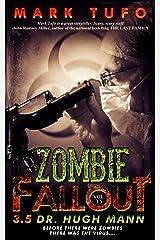 Zombie Fallout 3.5  : Dr. Hugh Mann Kindle Edition