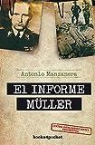 Informe Müller (Books4pocket narrativa)