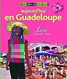 Aujourd'hui en Guadeloupe: Lou à Sainte-Anne