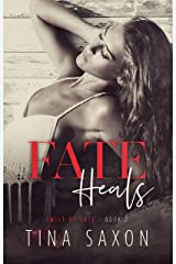 Fate Heals (Twist of Fate Book 2) Kindle Edition