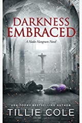Darkness Embraced (Hades Hangmen Book 7) Kindle Edition