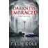 Darkness Embraced (Hades Hangmen Book 7)