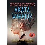 Akata Warrior (The Nsibidi Scripts Book 2)