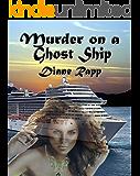 Murder on a Ghost Ship (High Seas Mystery Series Book 2)