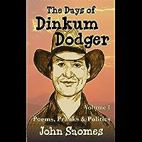 The Days of Dinkum Dodger (Volume 1)