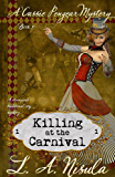 Killing at the Carnival (Cassie Pengear Mysteries Book 1)