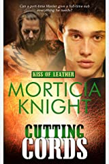 Cutting Cords (Kiss of Leather Book 6) Kindle Edition