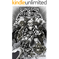 Dungeon Desolation (The Divine Dungeon Book 4) (English Edition)