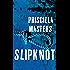 Slipknot (Martha Gunn Book 2)