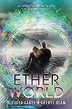Etherworld (Elusion Book 2)