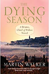 The Dying Season: The Dordogne Mysteries 8 Kindle Edition