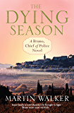 The Dying Season: The Dordogne Mysteries 8