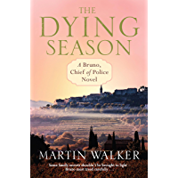 The Dying Season: The Dordogne Mysteries 8 (English Edition)