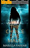 The Choice She Made (The Mercenary Series Book 1)