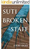Suti and the Broken Staff
