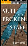 Suti and the Broken Staff