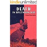 Death in Halfmoon Bay (A Suzanne Rickson Mystery Book 1)