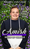 Amish Seeds of Change (English Edition)