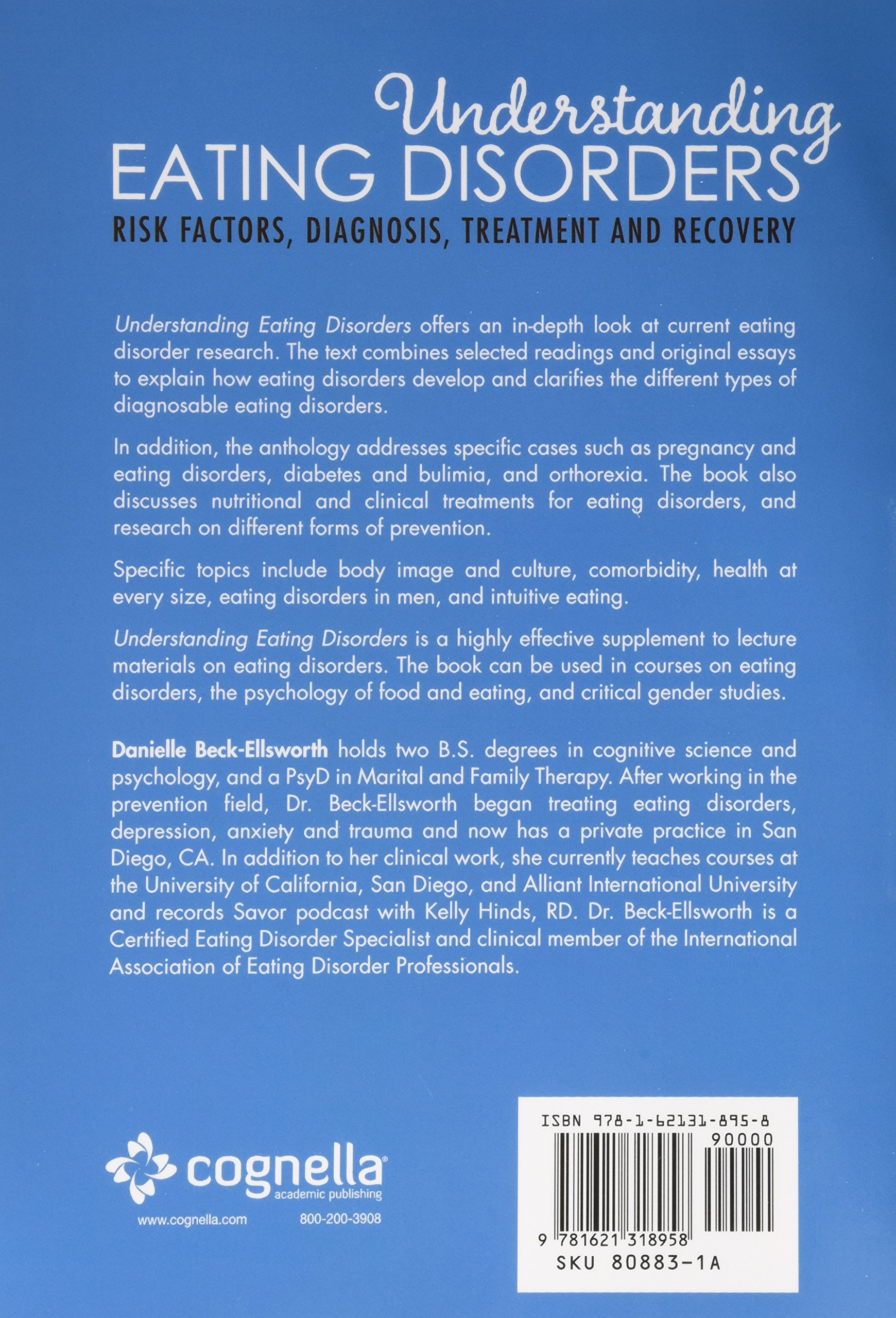 understanding eating disorders risk factors diagnosis treatment understanding eating disorders risk factors diagnosis treatment and recovery danielle beck ellsworth 9781621318958 com books