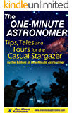 The One-Minute Astronomer: Tips, Tales, and Tours for the Casual Stargazer (English Edition)