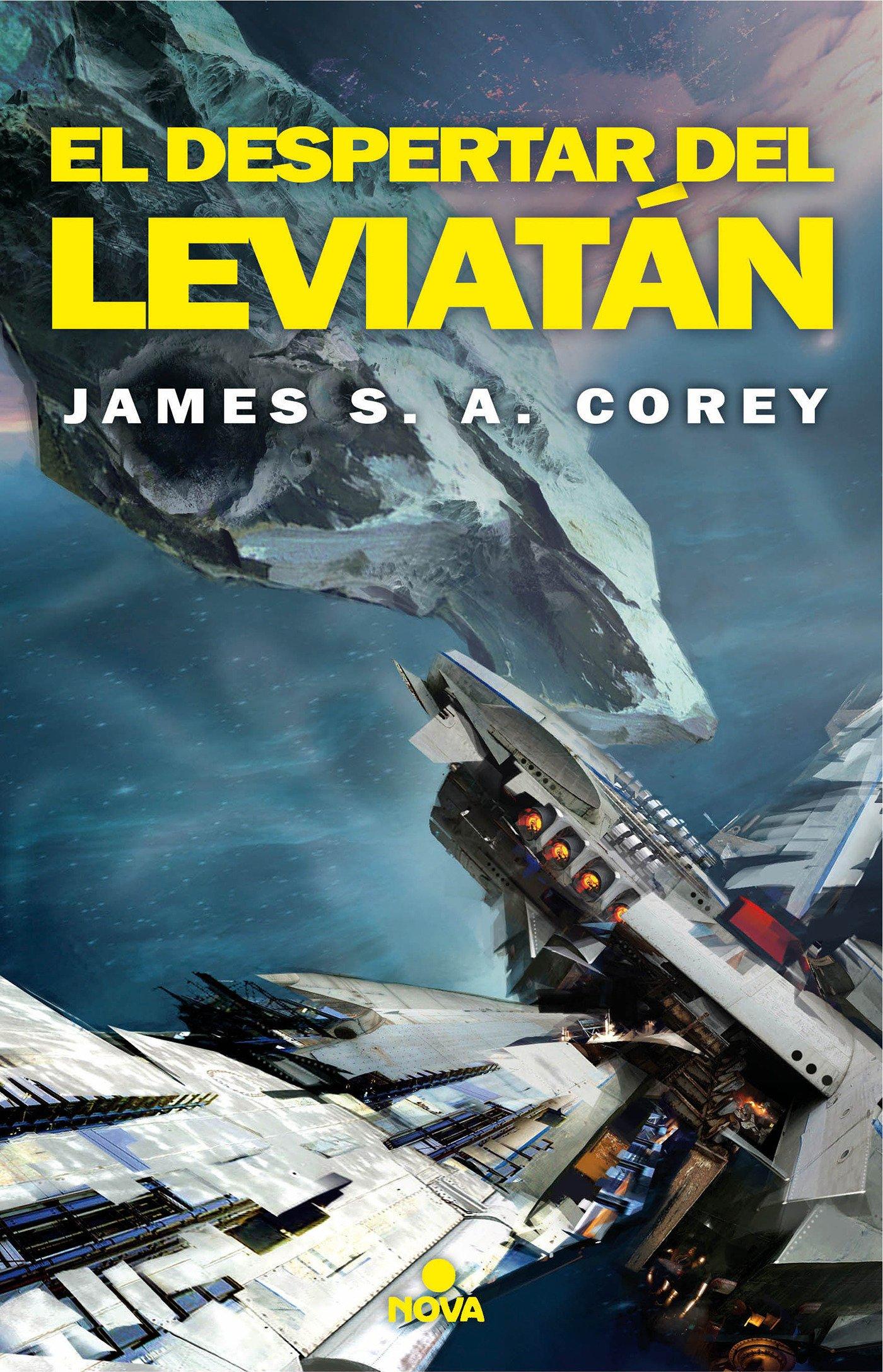 El despertar del Leviatán (The Expanse 1) (Nova) Tapa blanda – 9 nov 2016 James S.A. Corey 8466660151 Caza con trampas Ciencia-ficciaon