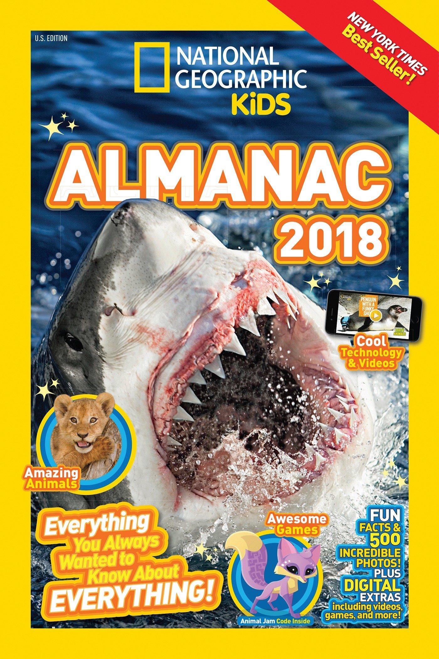 National Geographic Kids Almanac 2018 (National Geographic Almanacs) by NATIONAL GEOGRAPHIC CHILDRENS