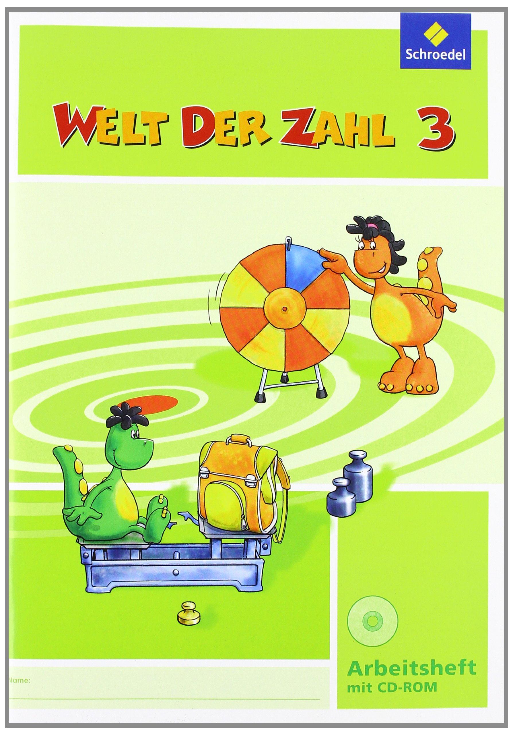 Welt der Zahl - Ausgabe 2011 Nord: Arbeitsheft 3 mit CD-ROM