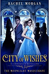 City of Wishes 3: The Moonlight Masquerade Kindle Edition