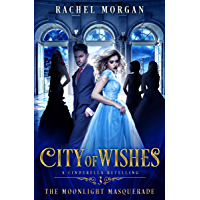 City of Wishes 3: The Moonlight Masquerade (English Edition)