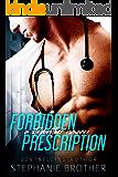 Forbidden Prescription: A Stepbrother Medical Romance (Forbidden Medicine Book 1)