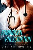 Forbidden Prescription: A Stepbrother Romance