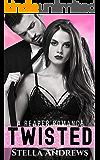 Twisted: A Billionaire Romance