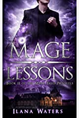 Mage Lessons: Book II of the Mage Tales Prequels Kindle Edition