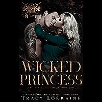Wicked Princess: A Dark High School Bully Romance (Knight's Ridge Empire Book 2)